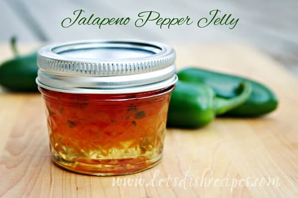 Jalapeno Pepper Jelly — Let's Dish Recipes