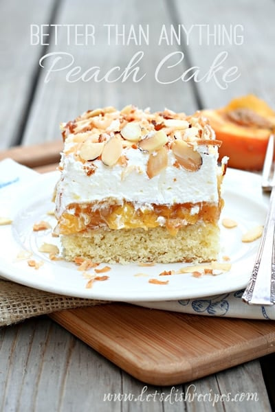 Made From Scratch, Better Than Anything Peach Cake