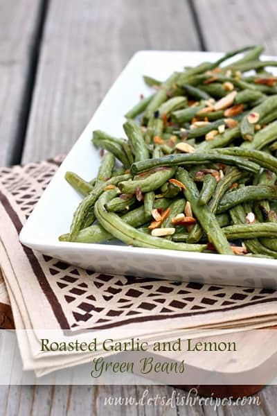Roasted Garlic & Lemon Green Beans