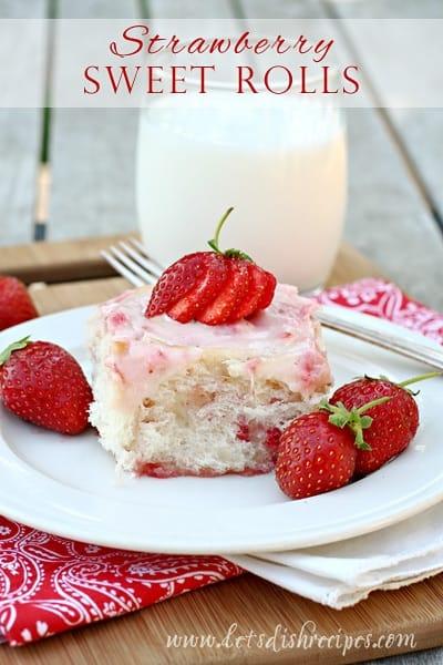 Fresh Strawberry Sweet Rolls