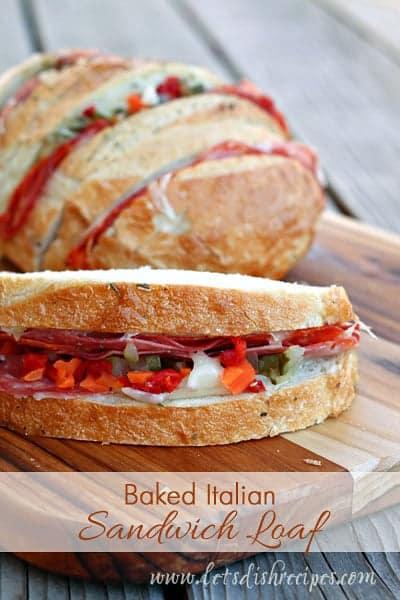 Baked Italian Sandwich Loa