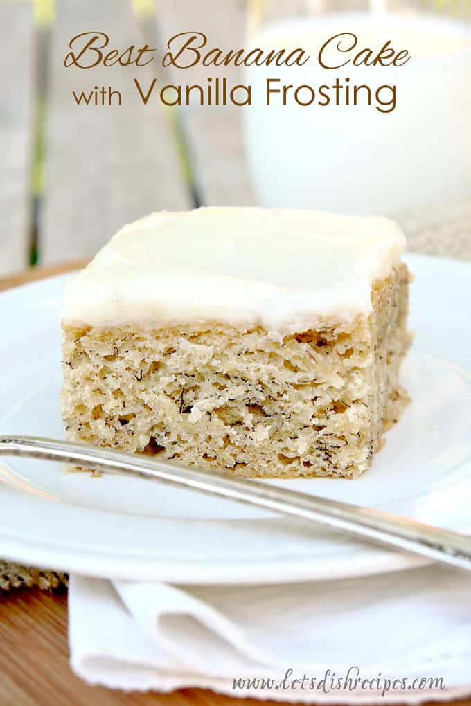 Best Banana Cake with Vanilla Frosting
