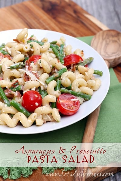 Prosciutto and Asparagus Pasta Salad