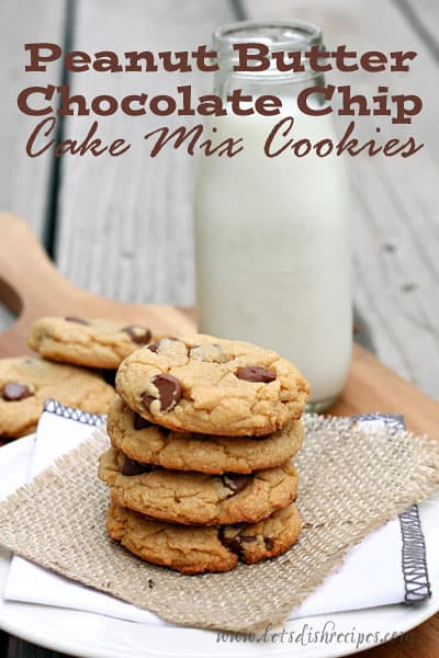 Peanut Butter Chocolate Chip Cake Mix Cookies Lets Dish Recipes