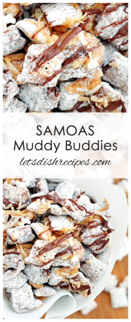 Samoas Muddy Buddies