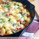 Cheesy Gnocchi and Sausage Skillet