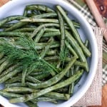 Roasted Green Beans with Dill Vinaigrette (Market Monday)