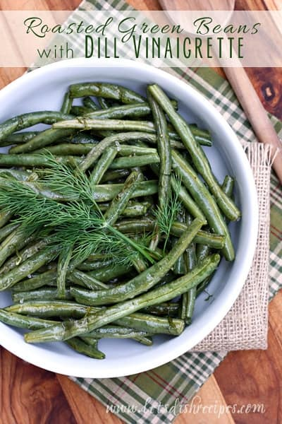 Roasted Green Beans with Dill Vinaigrette