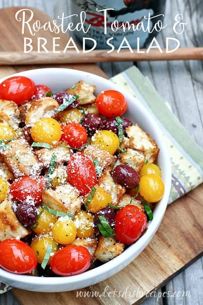 Roasted Tomato and Bread Salad (Panzanella) — Let's Dish Recipes