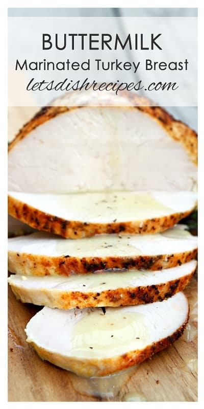 Buttermilk Marinated Turkey