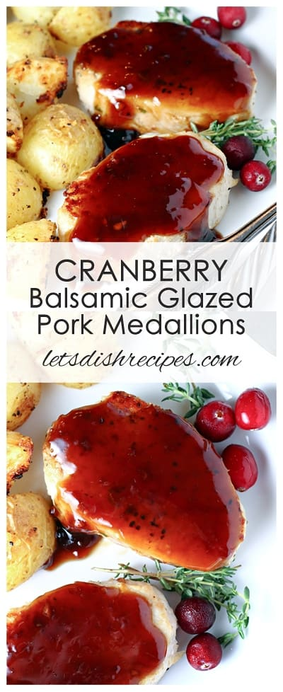 Cranberry Balsamic Glazed Pork Medallions
