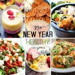 25 Plus Healthy Recipes for the New Year