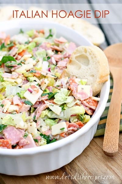 Italian Hoagie Dip {Let's Dish} - 19+ of the BEST Summer Potluck Recipes Roundup