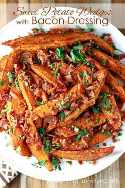 Sweet Potato Wedges with Bacon Dressing
