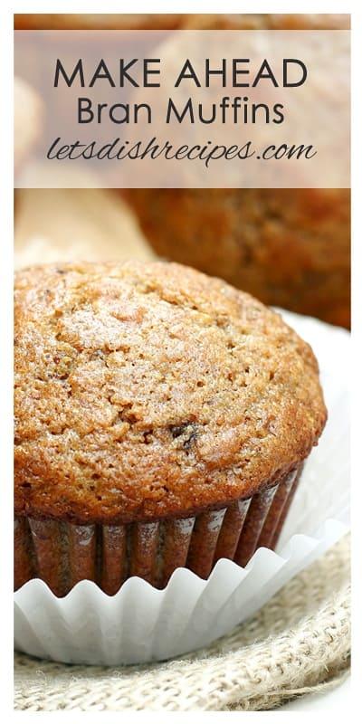 Make Ahead Bran Muffins
