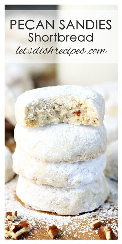 Pecan Sandies Shortbread Cookies