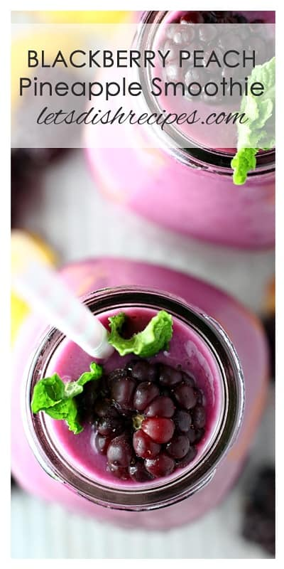 Blackberry Peach Pineapple Smoothie