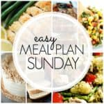 Easy Meal Plan Sunday {Week 92}