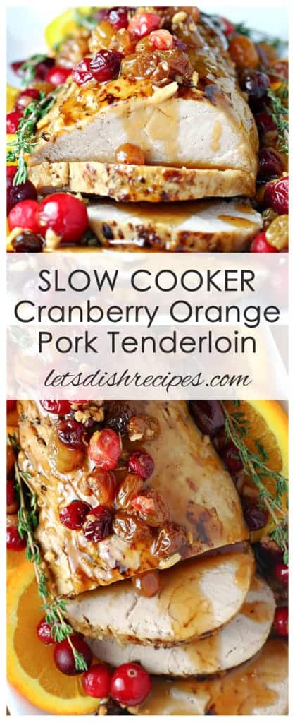 Slow Cooker Cranberry Orange Pork Tenderloin