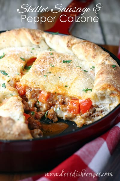 Skillet Sausage and Pepper Calzone
