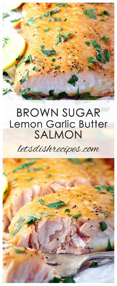 Brown Sugar Lemon Garlic Butter Salmon