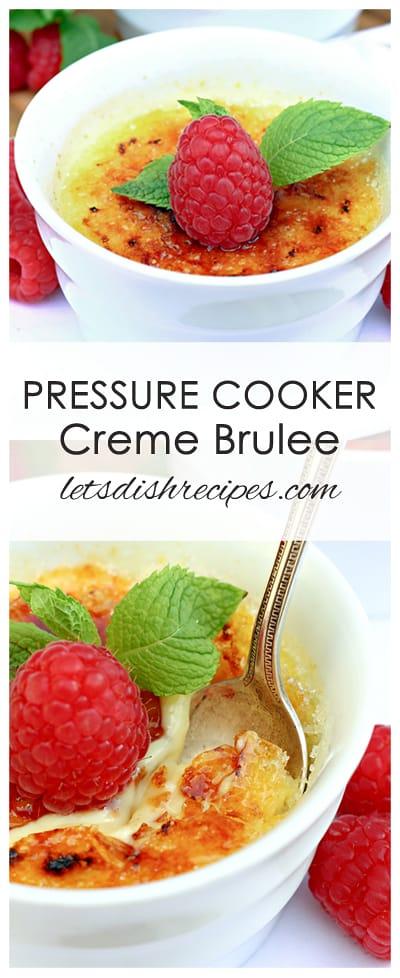Pressure Cooker Creme Brulee