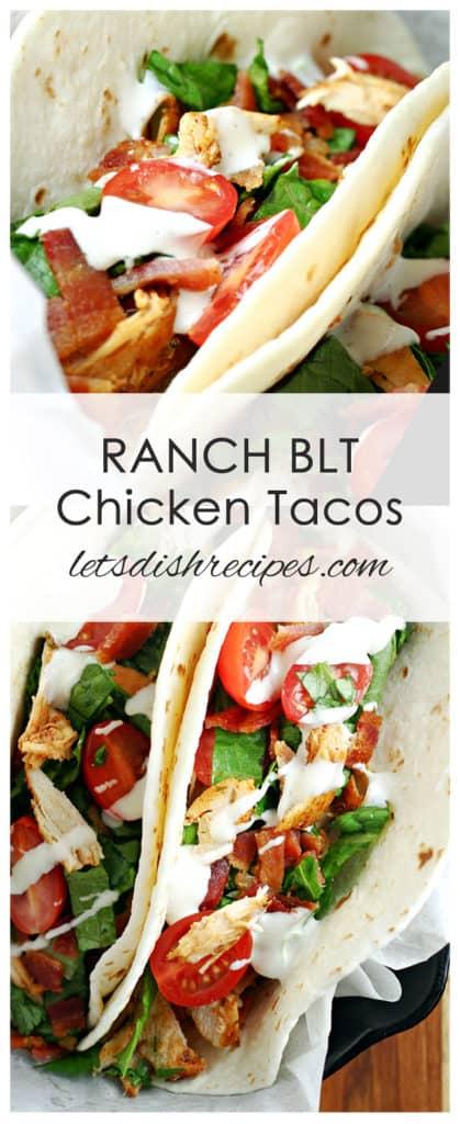 Ranch BLT Chicken Tacos